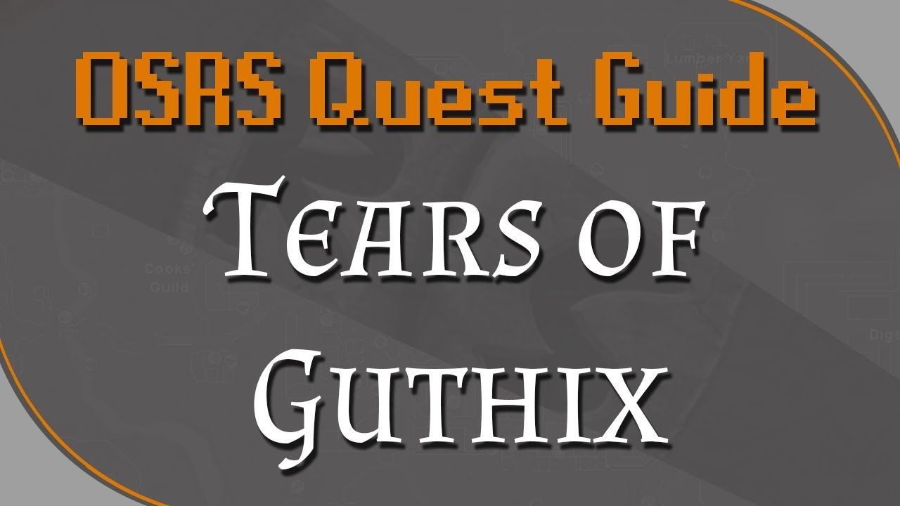 osrs tears of guthix quick guide