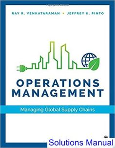 operations management sustainability and supply chain management solution manual